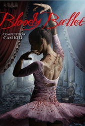 bloody ballet movie poster VOD