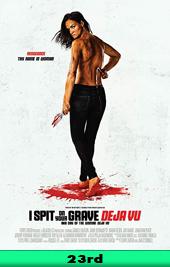 i spit on your grave deja vu movie poster vod