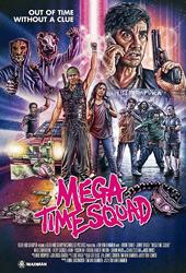mega time squad movie poster vod