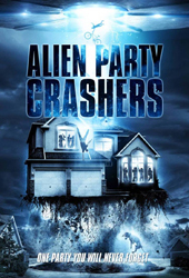 alien party crashers movie poster vod