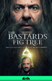 the bastards fig tree movie poster vod