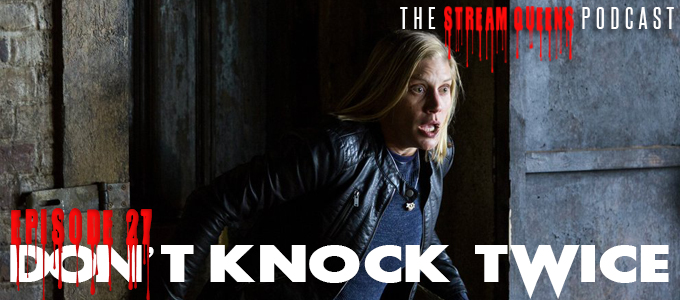 scream queens podcast episode 27 dont knock twice