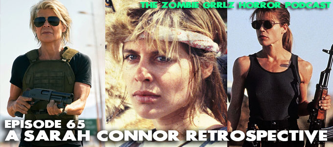 zombie grrlz episode 65 Sarah Connor