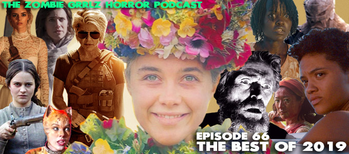 zombie grrlz podcast episode 66 the best of 2019