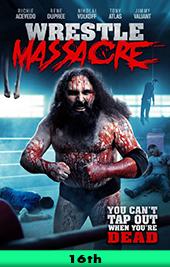 wrestlemassacre movie poster vod