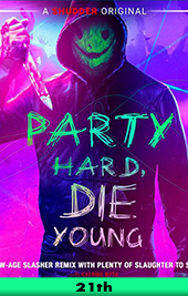 party hard die young movie poster vod