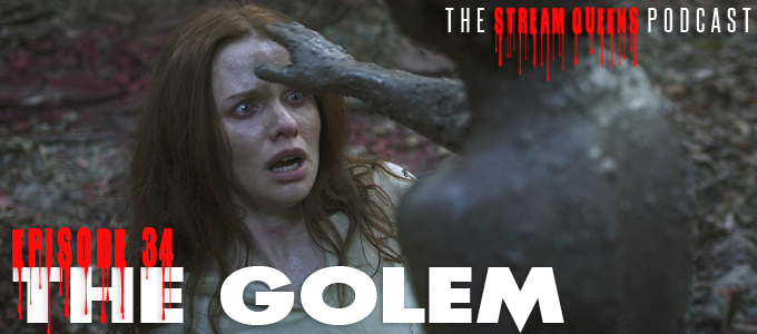 the stream queens episode 34 the golem
