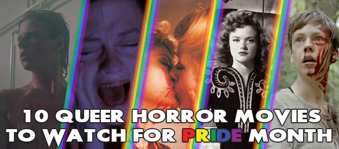 10 queer horror movies to watch for pride month