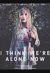 i think we're alone now movie poster vod