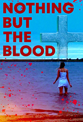 nothing but the blood movie poster vod