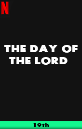 the day of the lord netflix