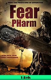 fear pharm movie poster vod