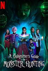 a babysitters guide to monster hunting vod netflix