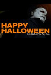happy halloween michael myers fan film vod