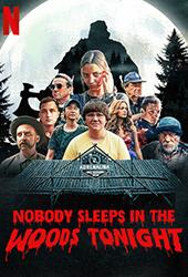 nobody sleeps in the woods tonight vod netflix
