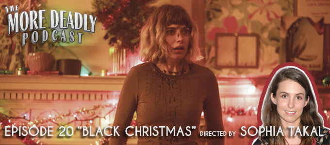 More Deadly Podcast Episode 20 Black Christmas (2019)