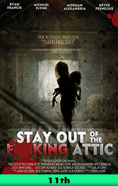 stay out of the f**cking attic