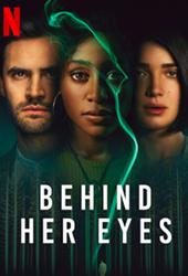 behind her eyes movie poster vod netflix