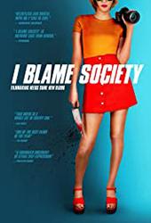 i blame society movie poster vod