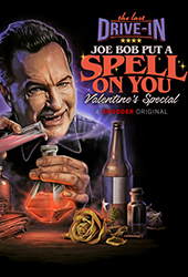the last drive in joe bob put a spell on you shudder vod