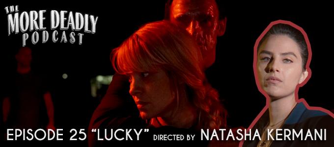 more deadly episode 25 lucky