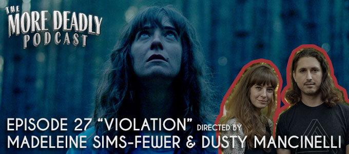 more deadly podcast episode 27 violation