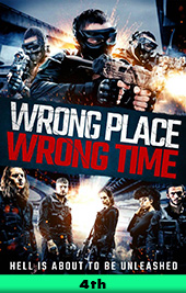 wrong place wrong time movie poster vod