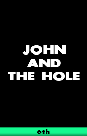 john and the hole vod