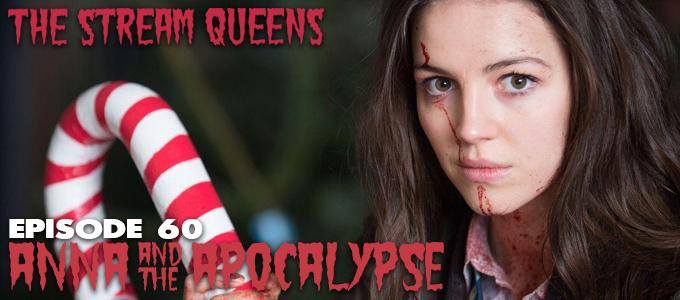 stream queens episode 60 anna and the apocalypse