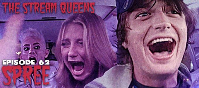 the stream queens horror podcast episode 62 spree