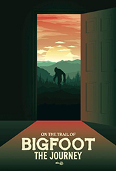On The Trail of Bigfoot: The Journey movie poster vod