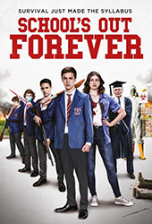 Schools Out Forever movie poster vod