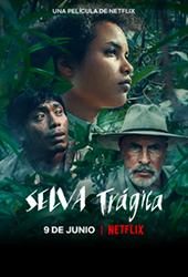 Tragic Jungle NETFLIX movie poster vod