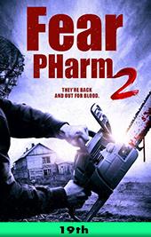 fear pharm 2 movie poster vod