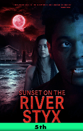 sunset on the river styx movie poster vod