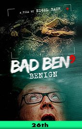 bad ben 9 benign movie poster vod
