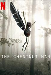 The Chestnut Man movie poster vod netflix