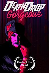 Death Drop Gorgeous movie poster vod