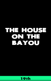 the house on the bayou epix vod