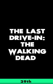 the last drive-in the walking dead shudder