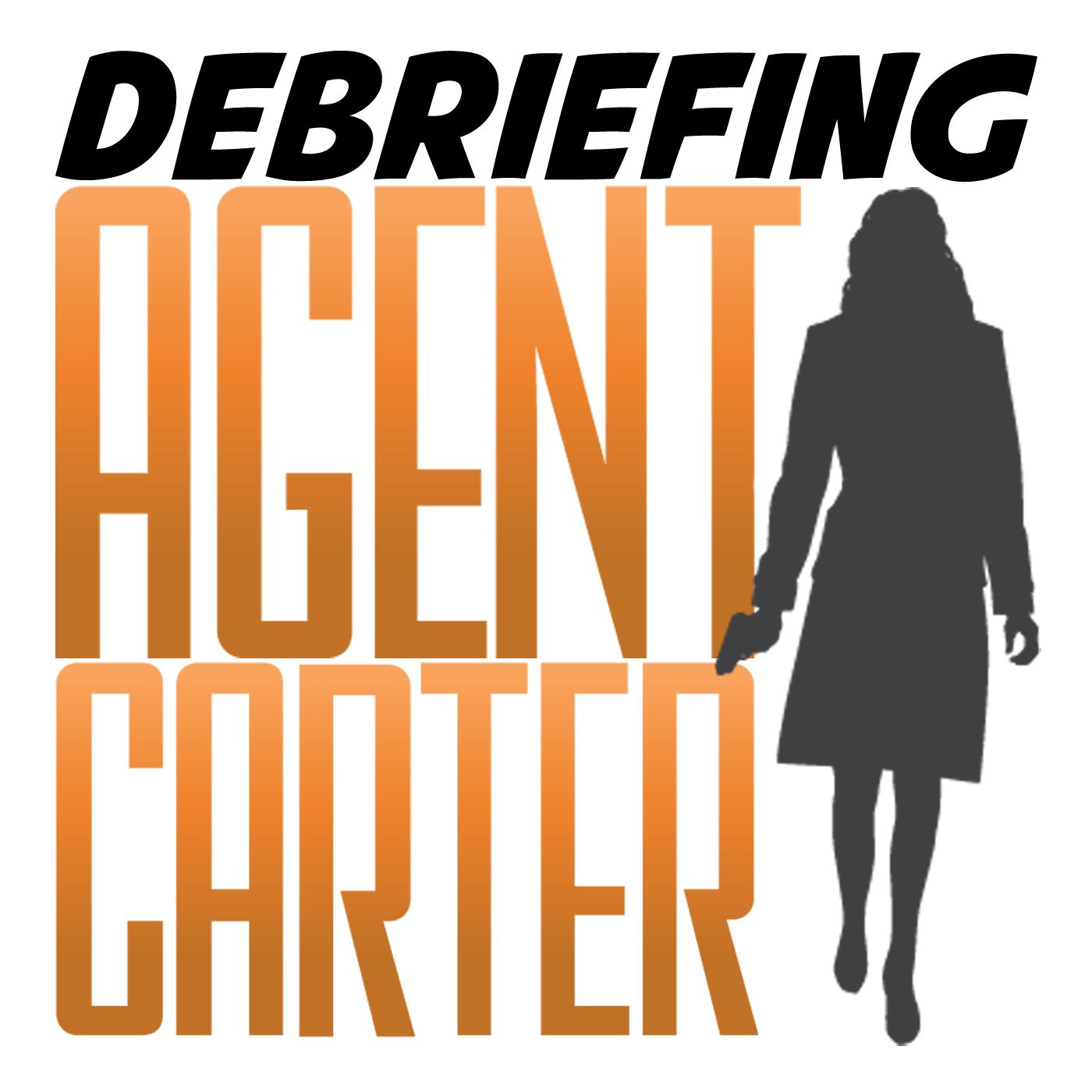 Debriefing Agent Carter