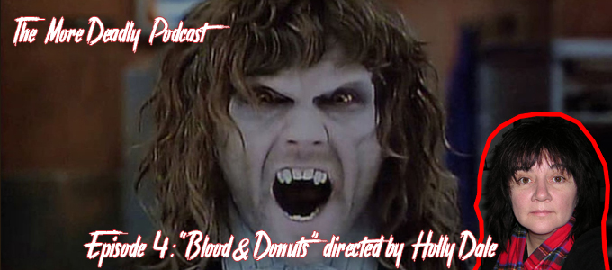 the more deadly podcast episode 4 blood & donuts