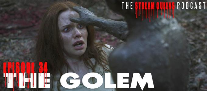 the stream queens episode 34 the golem