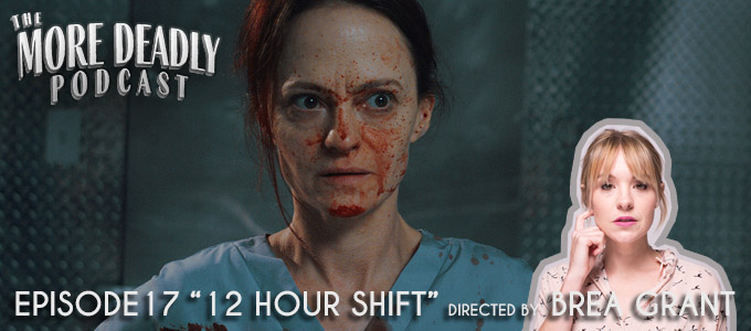 more deadly horror podcast episode 17 12 hour shift