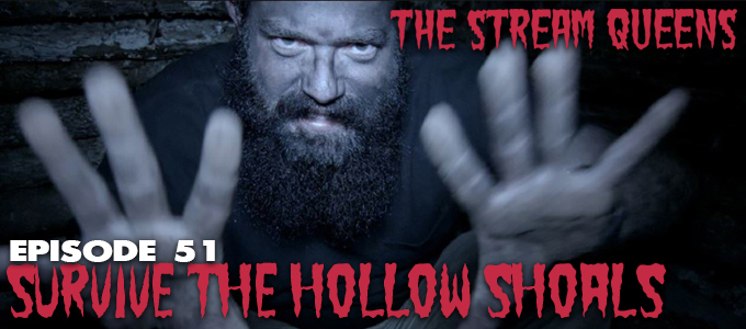the stream queens episode 51 survive the hollow shoals