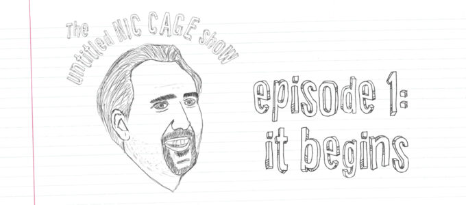 the untitled nic cage show episode 1