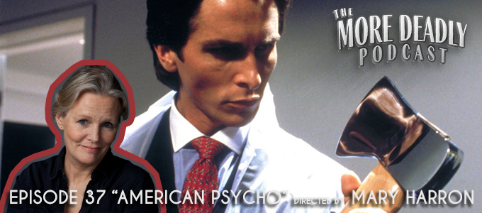 more deadly episode 37 american psycho