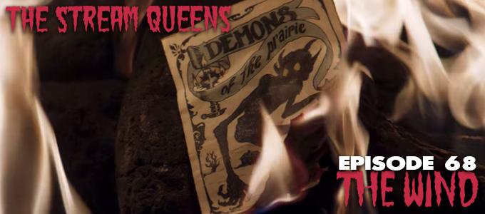 stream queens episode 68 the wind